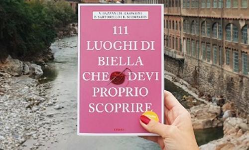 111 Luoghi di Biella che devi proprio scoprire